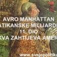 VATIKANSKE MILIJARDE 11 CRKVA ZAHTIJEVA AMERIKE Papa Aleksandar VI. (1492-1503) Sluga Slugu Božjih, kao vikar ili namjesnik prijestolja sv. Petra bio je ne samo nasljednik autoriteta svih svojih prethodnika, nego […]